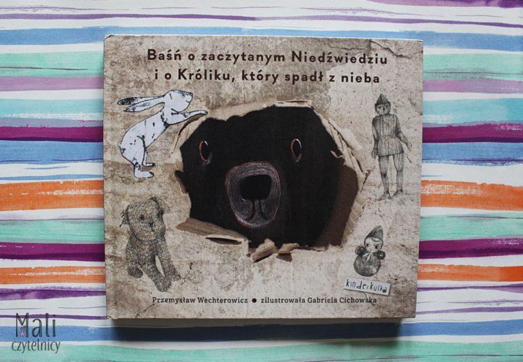 Baśń O Zaczytanym Niedźwiedziu I O Króliku Który Spadł Z